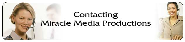 Contacting Miracle Media Productions